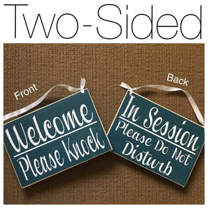Double Sided Welcome Please Knock in Session Please Do Not Disturb 8x6 (Choose Color) Spa Salon Wood Open Closed Rustic Custom Sign Office Door Hanger
