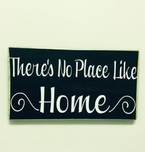 Load image into Gallery viewer, 12x6 There's No Place Like Home Wood Welcome Sign