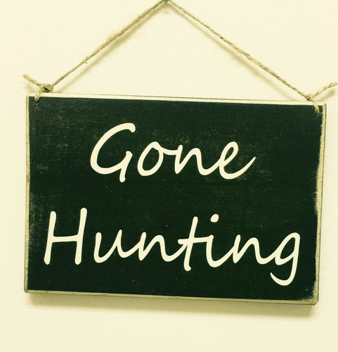 8x6 Gone Hunting Wood Man Cave Sign