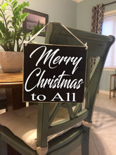 Load image into Gallery viewer, 8x8 Merry Christmas to All Wood Sign