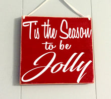 Load image into Gallery viewer, 8x8 Tis the Season Wood Sign