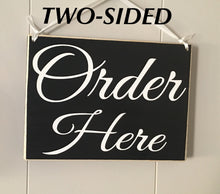 Load image into Gallery viewer, 10x8 Order Here DOUBLE SIDED Wood Restaurant Coffee Shop Business Sign
