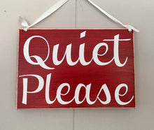 Load image into Gallery viewer, 8x6 Quiet Please Wood Sign