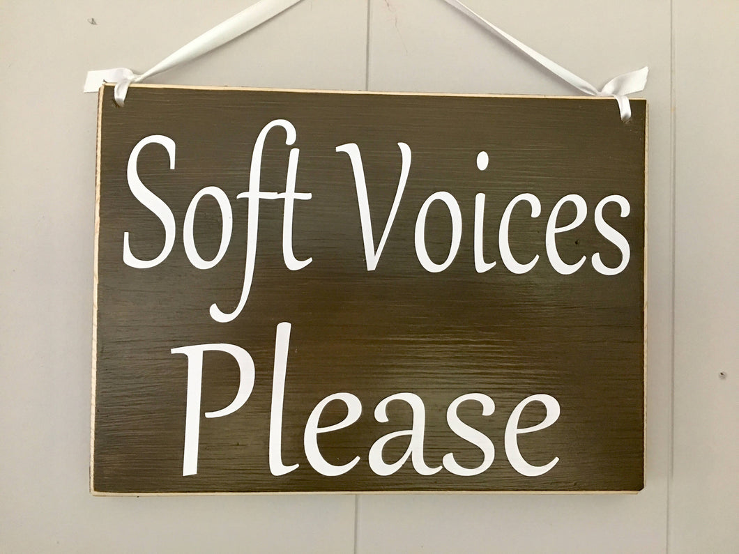 10x8 Soft Voices Please Wood Shhh Quiet Please Sign