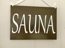 Load image into Gallery viewer, 10x8 Sauna Wood Spa Service Sign