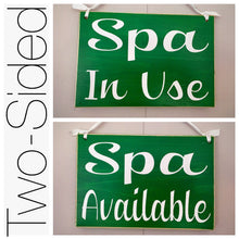 Load image into Gallery viewer, 8x6 Spa In Use Available Wood Sign