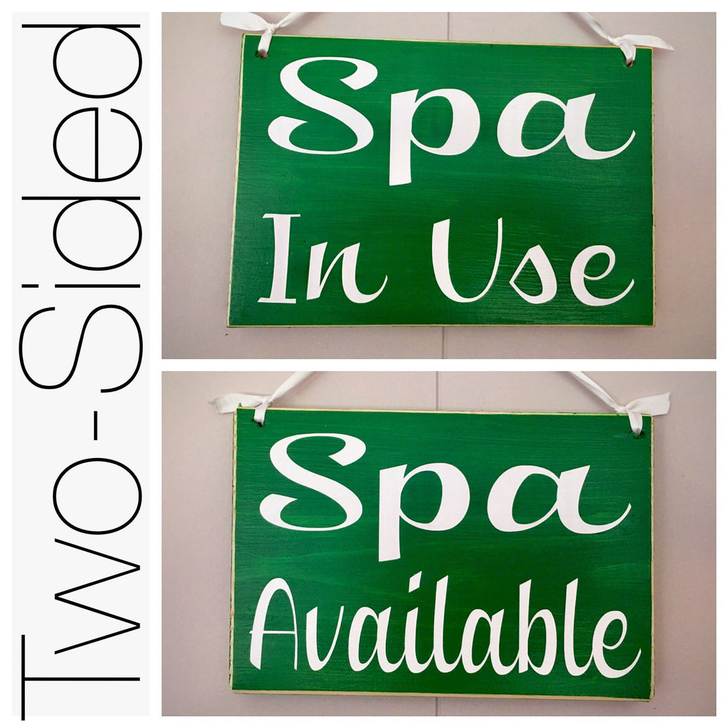 8x6 Spa In Use Available Wood Sign