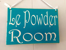 Load image into Gallery viewer, 8x6 Le Powder Room Wood Sign