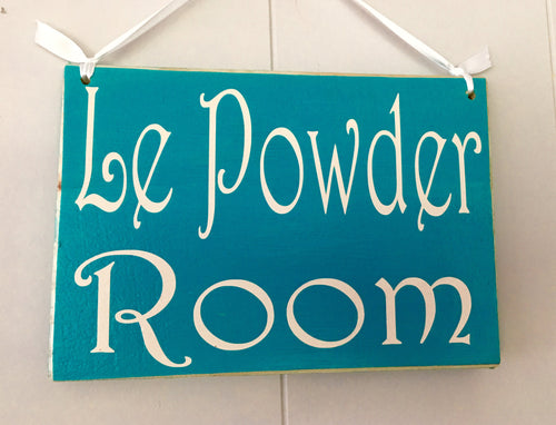 8x6 Le Powder Room Wood Sign