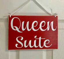 Load image into Gallery viewer, 8x6 Queen Suite Wood Sign