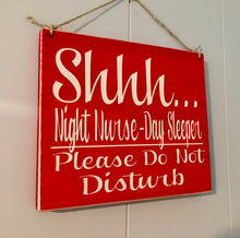 Load image into Gallery viewer, 8x8 Shhh...Day Sleeper Night Nurse Wood Sign