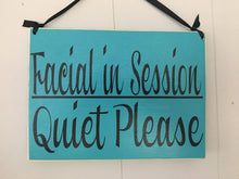 Load image into Gallery viewer, 10x8 Facial In Session Quiet Please Wood Spa Service Sign