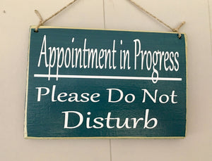 Appointment In Progress Please Do Not Disturb Custom Wood Office Spa Salon Service Treatment Business Sign