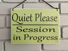 Load image into Gallery viewer, 10x8 Quiet Please Session In Progress Wood Spa Sign