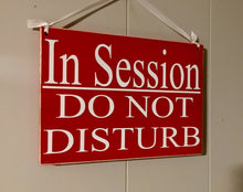 Load image into Gallery viewer, 10x8 In Session Do Not Disturb Wood Business Spa Sign