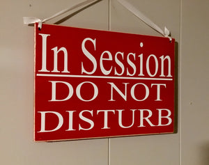 10x8 In Session Do Not Disturb Wood Business Spa Sign