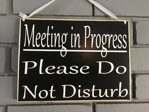 10x8 Meeting In Progress Wood Business Corporate Sign