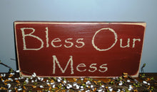 Load image into Gallery viewer, 12x6 Bless Our Mess Wood Funny Cute Home Sign