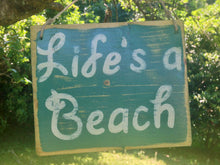Load image into Gallery viewer, 8x6 Life's A Beach Wood Sign