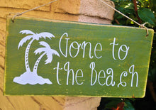 Load image into Gallery viewer, Gone To The Beach Custom Wood Sign 12x6 Salt Sea Beach Sign Custom Sand Shore Welcome Door Wall Hanger Handmade