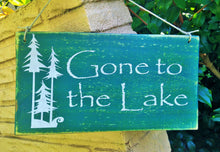 Load image into Gallery viewer, 10x6 Gone To The Lake Wood Cabin Sign