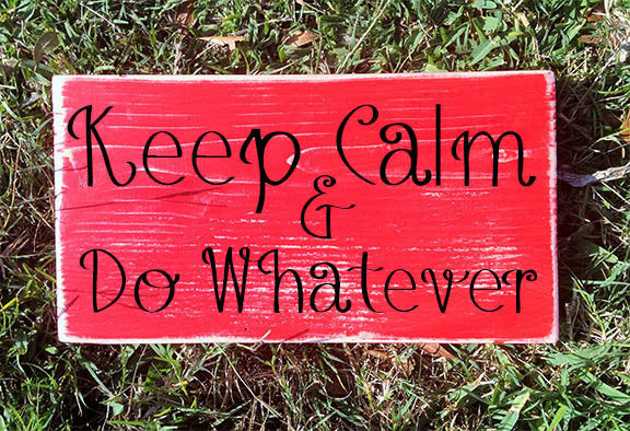 12x6 Keep Calm Wood Funny Sign