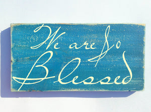 12x6 We Are So Blessed Wood Family Sign