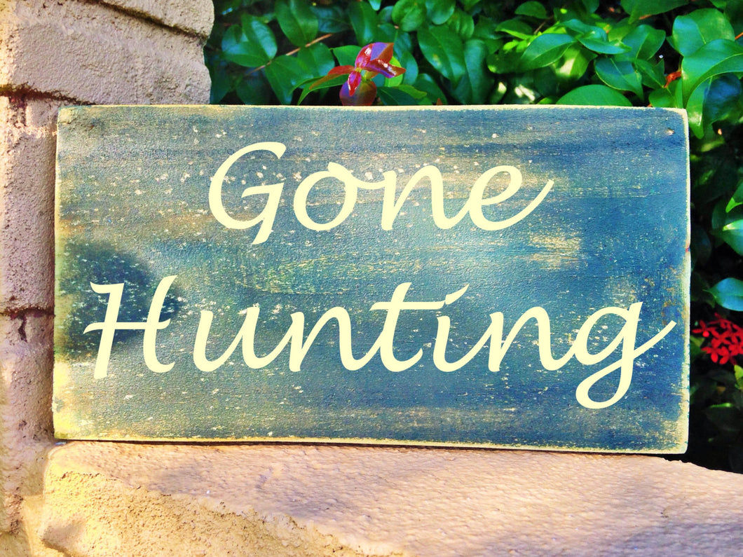 10x6 Gone Hunting Wood Man Cave Sign