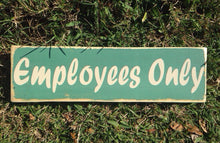 Load image into Gallery viewer, 14x6 Employees Only Wood Staff Business Sign