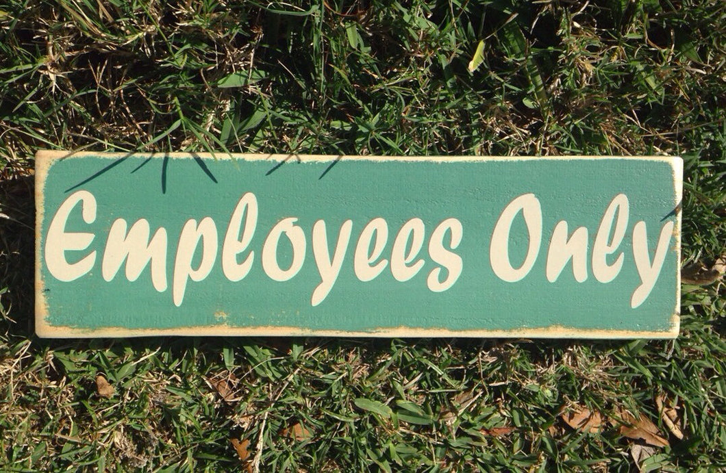 14x6 Employees Only Wood Staff Business Sign