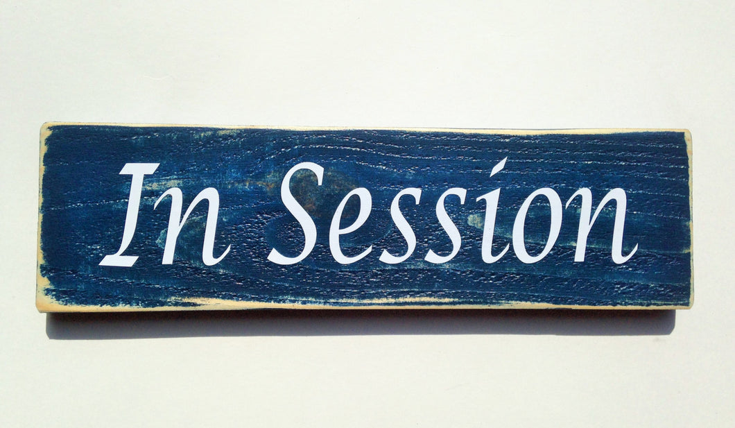 14x6 In Session Wood In Progress Office Sign