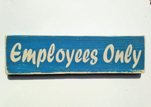 12x4 Employees Only Wood Staff Office Business Sign