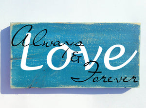 12x6 Love Always and Forever Wood Wedding Sign