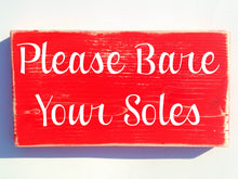 Load image into Gallery viewer, 12x6 Please Bare Your Soles Wood Remove Your Shoes Welcome Sign