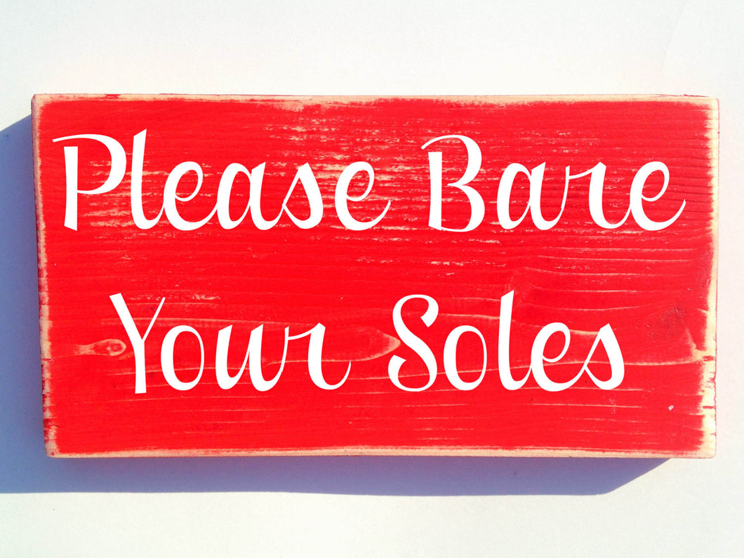12x6 Please Bare Your Soles Wood Remove Your Shoes Welcome Sign