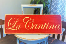 Load image into Gallery viewer, 12x4 La Cantina Wood Spanish Bar Canteen Sign
