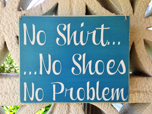 8x8 No Shirt No Shoes No Problem Custom Wood Sign Tropical Beach Sun Fun Sandals Beach Life Ocean Jimmy Buffet Plaque