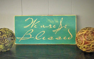 14x8 We Are So Blessed Wood Wedding Family Sign
