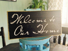 Load image into Gallery viewer, 14x8 Welcome To Our Home Wood Sweet Home Sign
