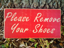 Load image into Gallery viewer, 12x8 Please Remove Your Shoes Wood Welcome Sign