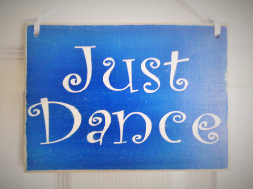 10x8 Just Dance Wood Kids Dancing Ballet Sign