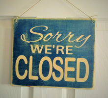 Load image into Gallery viewer, 10x8 Come on in We're OPEN Double-Sided Wood Business Sign