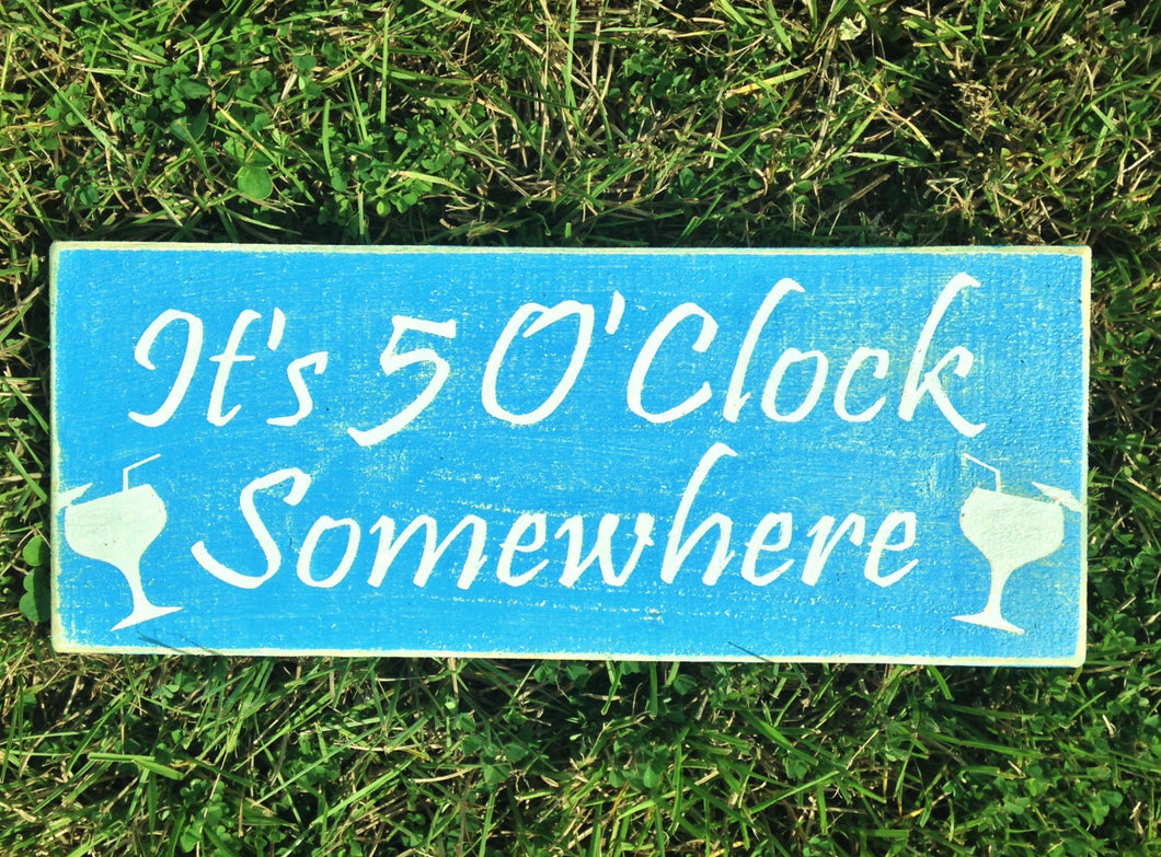 14x6 It's 5 O'Clock Somewhere Wood Happy Hour Sign