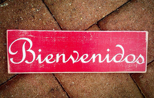 14x6 Bienvenidos Wood Spanish Welcome Sign