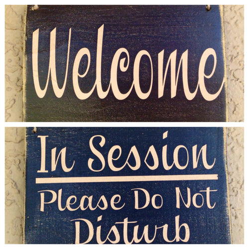 10x8 Welcome In Session Double-Sided Wood In Progress Business Sign