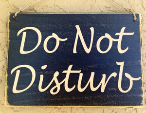 10x8 Welcome Do Not Disturb Wood Business Sign