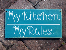 Load image into Gallery viewer, 12x6 My Kitchen My Rules Wood Funny Kitchen Sign