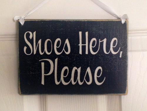 8x6 Shoes Here Please Wood Sign