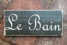 Load image into Gallery viewer, 10x4 Le Bain Custom French Wooden Sign