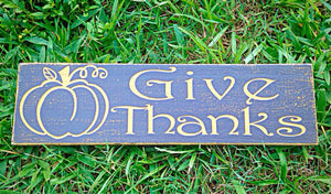 14x6 Give Thanks Wood Autumn Fall Thanksgiving Sign